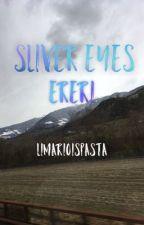 Silver Eyes ↣ Ereri by LimarioIsPasta