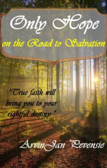 Only Hope: On the Road to Salvation (ON HOLD)