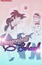 • Dragon Ball School. by lordbeerusexe