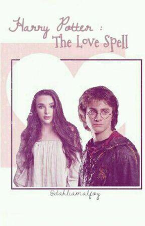 Harry Potter:The Love Spell by dahliaaamalfoyyy
