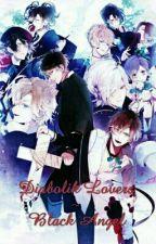 Diabolik lovers ~ Black Angel by Princess_Sakamaki