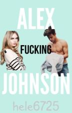 Alex fucking Johnson by hele6725