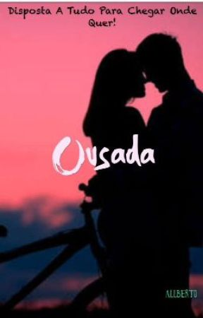 Ousada  by Allberto02