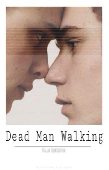 Dead Man Walking {ita}