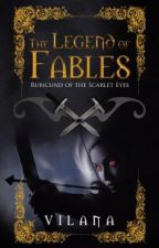 The Legend Of Fables (Published, available in online bookstores such as Amazon) by mandythefletcher