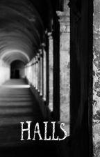 Halls by simplestories13
