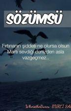 SÖZÜMSÜ. by WhoistheBurcu