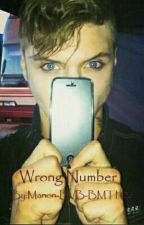 Wrong Number Tome1 by Manon-BVB-BMTH26