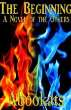 The Beginning: A Novel of Crossed Paths by abookats
