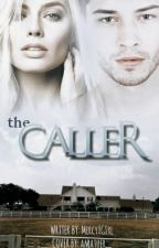The Caller  by Mercy_gIrl_