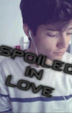 Spoiled in Love | Yaoi by Parimm