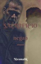 Sacrificio || Negan- Terminada by nicomalik