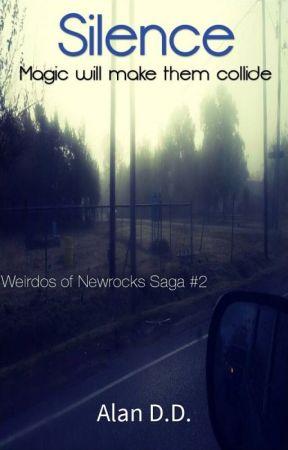 Weirdos of Newrocks #2: Silence by AlanDD