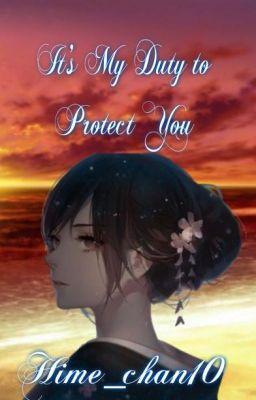 It's My Duty to Protect You [ Akatsuki no Yona Fanfic/ Hak Love story]