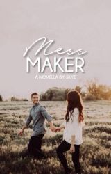 mess maker by tauntingly