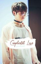 Complicated Love..↣YoonKook↢[BEENDET] by JungkooksSlut