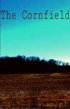 The Cornfield  by Larrytunicorn