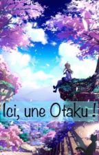 Ici, une Otaku !  by _Nayako_