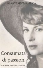 Consumata di Passion - Gadis Pilihan Wiesinger by lavitaromantica