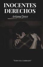 Inocentes Derechos [AMCD#2] by ArianaJove