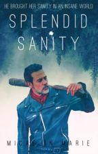 Splendid Sanity by MicaelinMarie