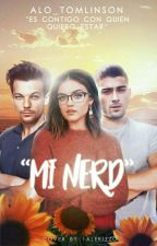 MI NERD - (Louis , Zayn y Tú) by alo_tomlinson