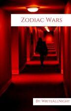 Zodiac Wars by WriteAllNight
