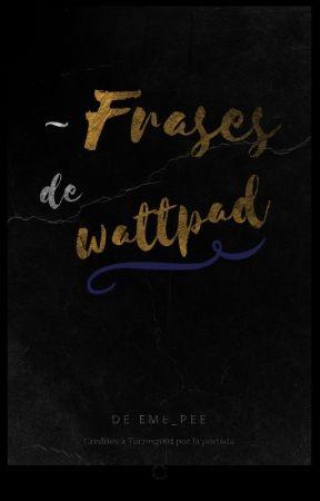 Frases De Wattpad Poesia De Amor Romantico Wattpad