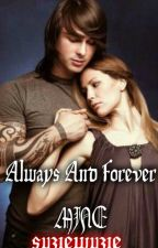 ALways and Forever Mine by BeKaiLLE