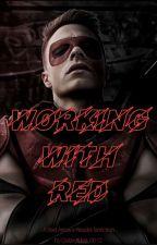 Working With Red by GalaxyMari_0012