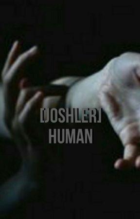 Human 《joshler》 by shamelessc