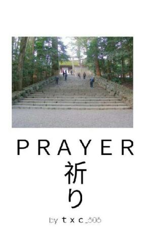 「PRAYER」, A Story Of Gods And Humans Answering The Prayers Of Time Itself by txc_808