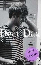 Dear Dad || 5SOS fanfiction in finnish by kirsikkainen