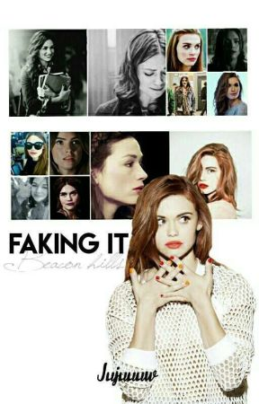 Faking It (Beacon Hills)  by Jujuuuw