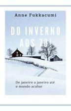 Do Inverno Aos 70 by Fukkacumi_Annie
