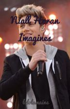 Niall Horan Imagines by lololamaine