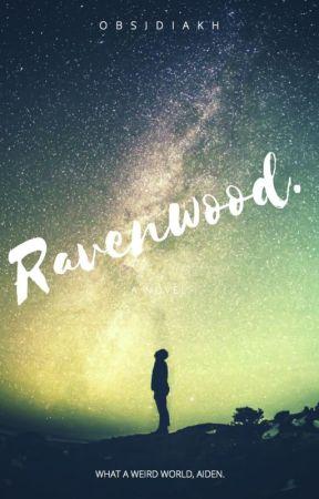 Ravenwood. by Obsidiakh