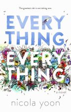 Everything, Everything by luisanybl