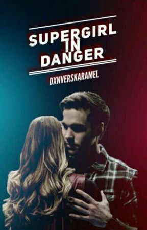 Supergirl In Danger - Chapter 9 : Recovery - Wattpad
