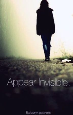Appear Invisible  by piperpan1020