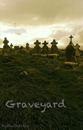 Graveyard (Working Title) by theJAZzGe