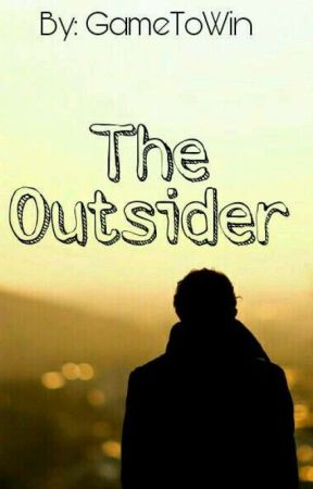 The Outsider by GameToWin