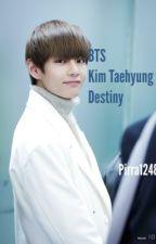 Destiny (BTS Kim Taehyung) by Pirra1248