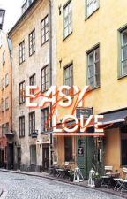 easy love | g.d by xxJessTheFangirlxx