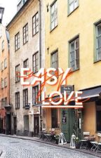 Easy Love // GD by xxJessTheFangirlxx