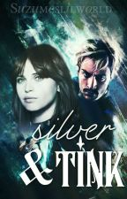Silver and Tink [PIETRO MAXIMOFF]  by Suzumeslilworld