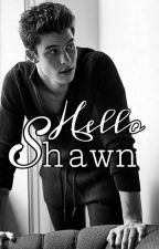 Hello Shawn by xthelonely