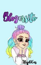 BLOGGERSITO by StephIcas