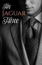 His Jaguar Tattoo by JacqTheWriter