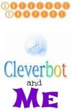 CleverBot and Me by SneverusSnapers